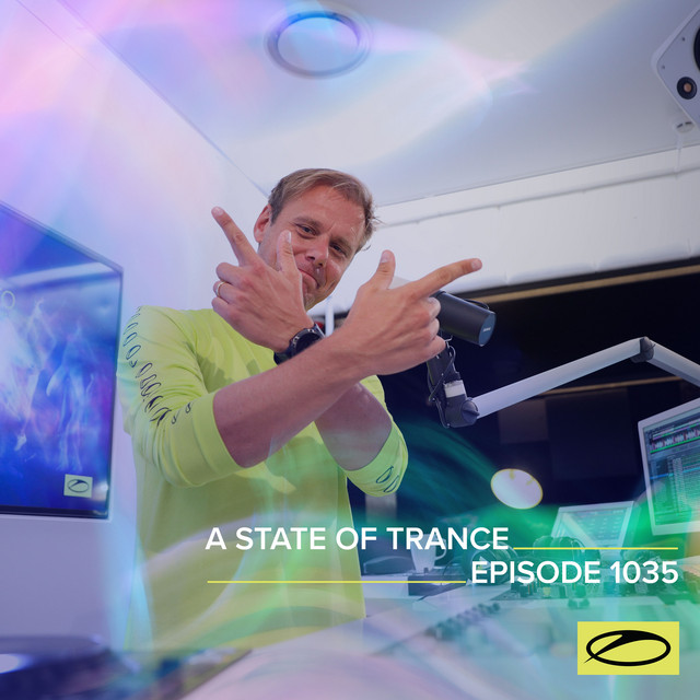 ASOT 1035 - A State Of Trance Episode 1035 (A State Of Trance FOREVER Spotlight: Giuseppe Ottaviani)