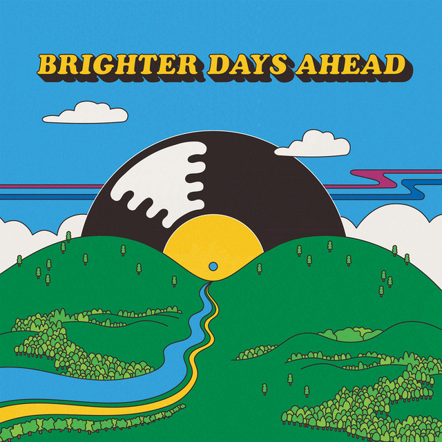 Colemine Records Presents: Brighter Days Ahead