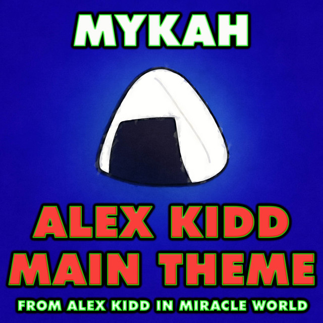 """Alex Kidd Main Theme (From """"Alex Kidd in Miracle World"""") [Electro House Version]"""