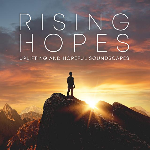 Rising hopes