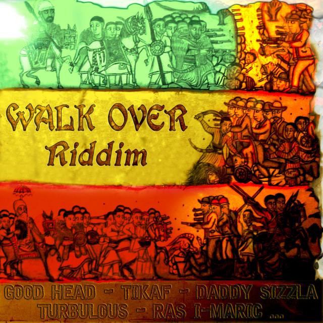 Walk Over Riddim