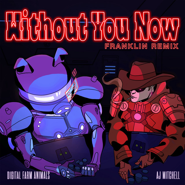 Without You Now (feat. AJ Mitchell) [Franklin Remix]