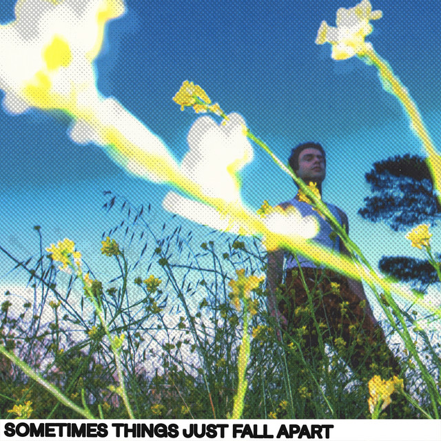 Sometimes Things Just Fall Apart cover art