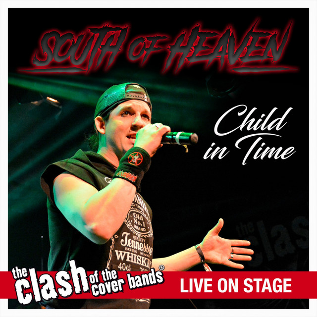 Child in Time - The Clash of the Cover Bands Live On Stage