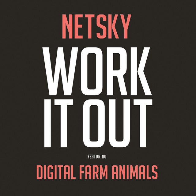 Work It Out (feat. Digital Farm Animals)