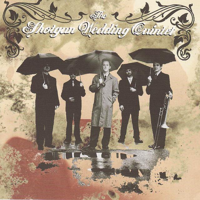 The Shotgun Wedding Quintet