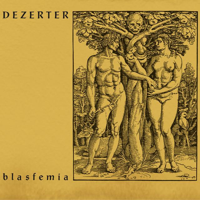 Dezerter - Blasfemia