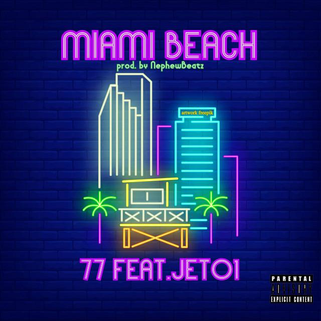 77 - Miami Beach (feat. JETO1) Image