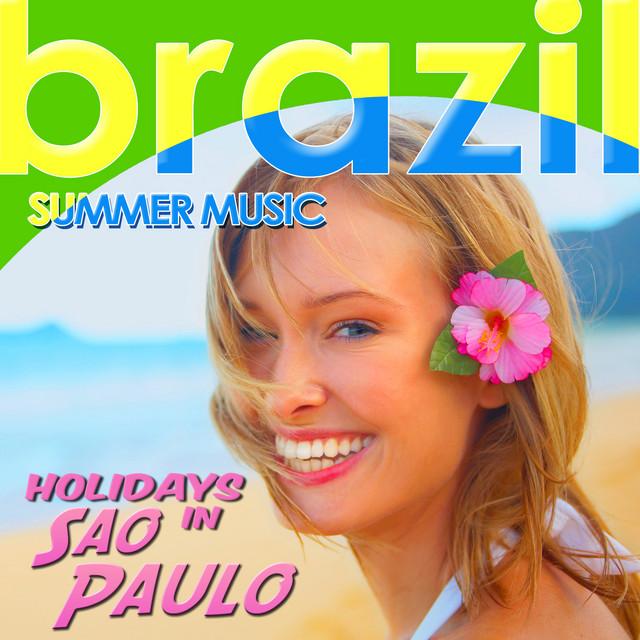 Holidays in Sao Paulo. Brazil Summer Music