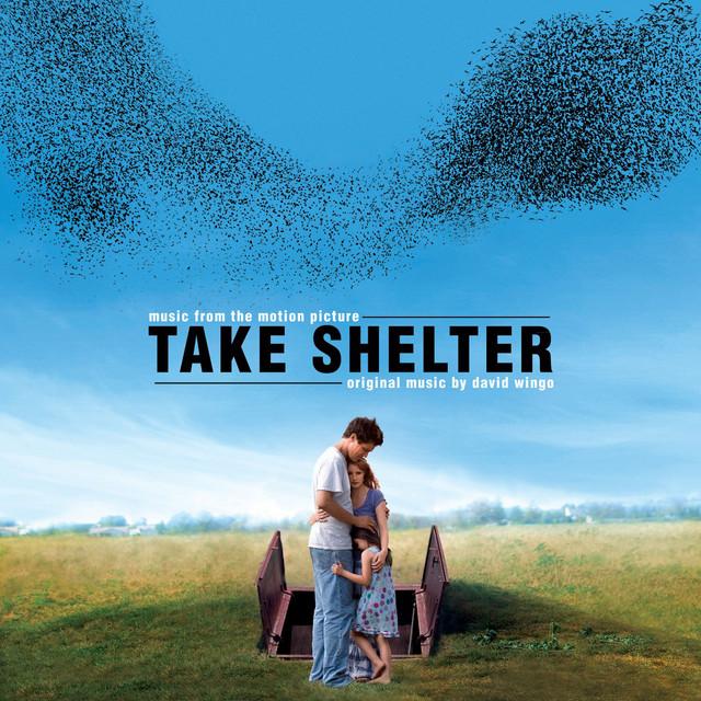 Take Shelter (Original Motion Picture Soundtrack)