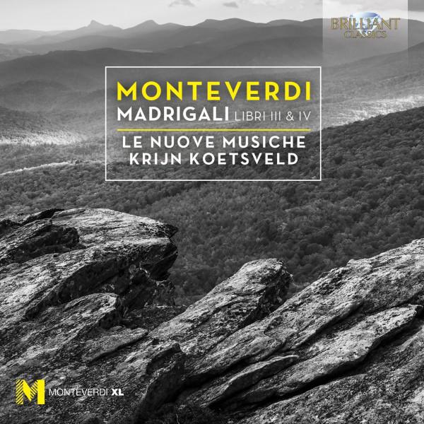 Monteverdi: Madrigali Libro III & IV