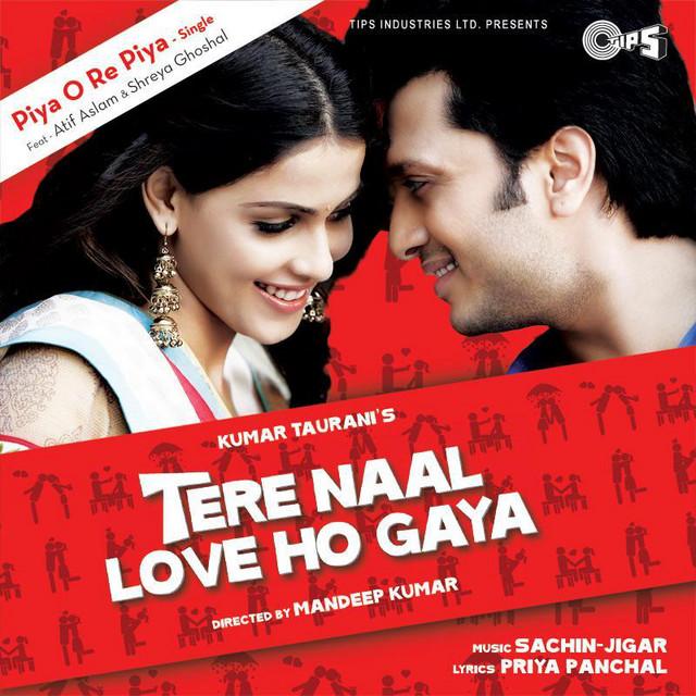 "Piya O Re Piya (From ""Tere Naal Love Ho Gaya"") - Single by Atif Aslam,  Shreya Ghoshal | Spotify"