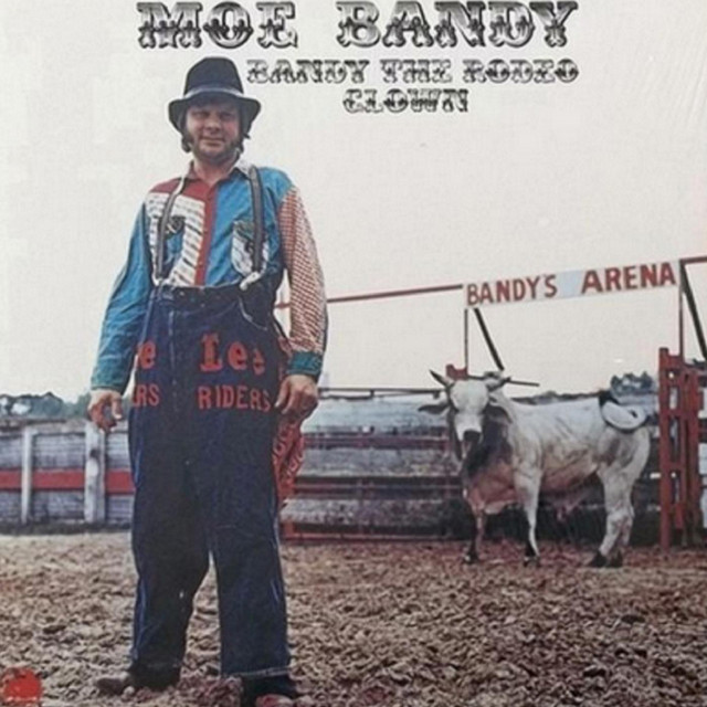 Bandy The Rodeo Clown By Moe Bandy On Spotify