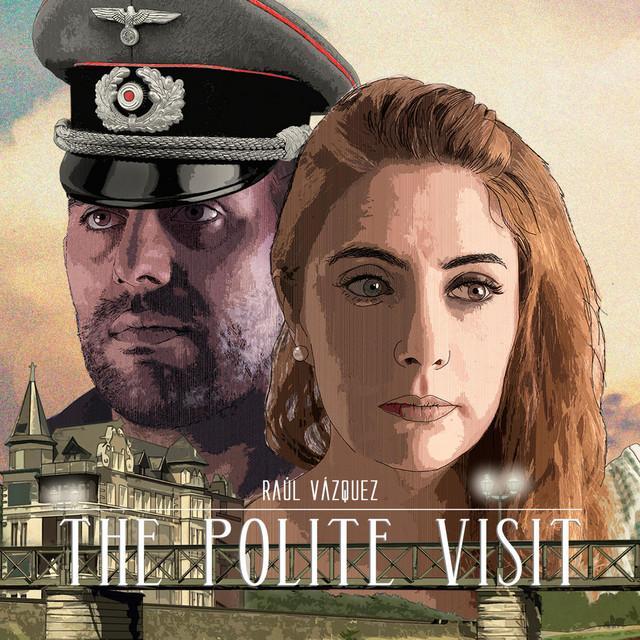 The Polite Visit (Original Theatre Soundtrack)