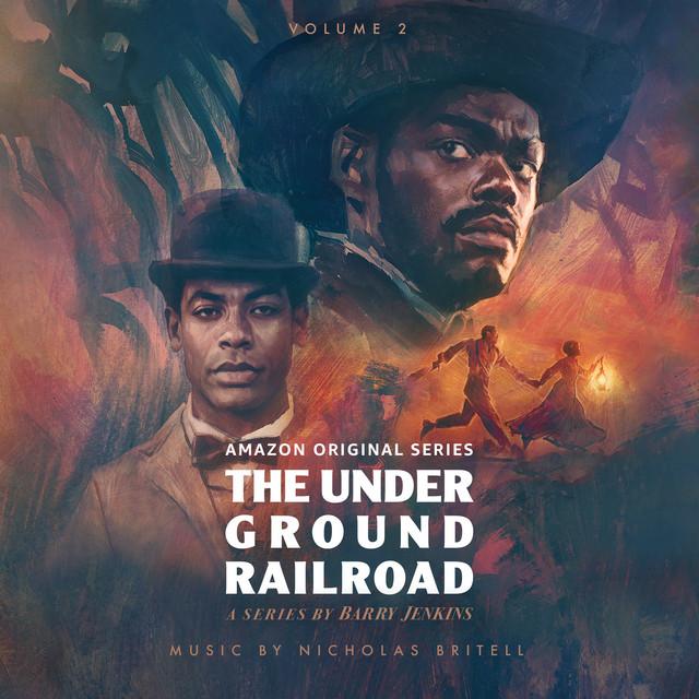 The Underground Railroad: Volume 2 (Amazon Original Series Score)