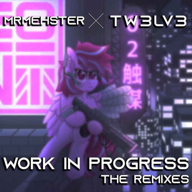 Work In Progress (The Remixes) Image