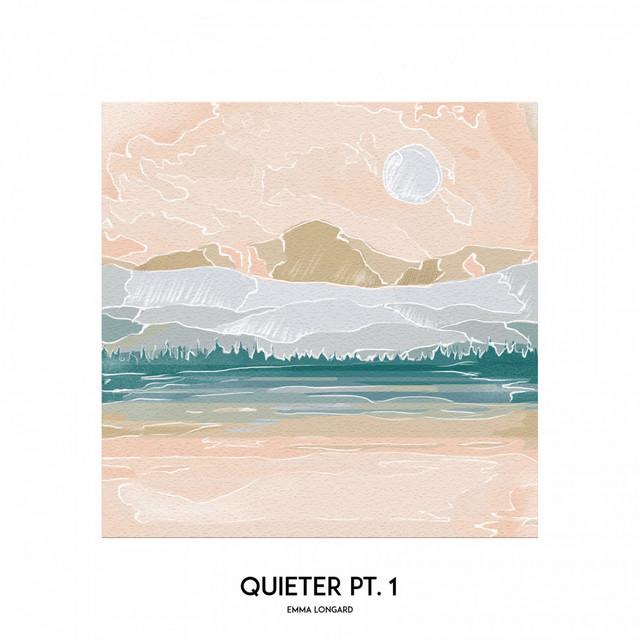 Quieter Pt. 1