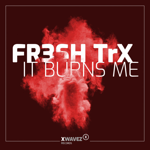 It Burns Me