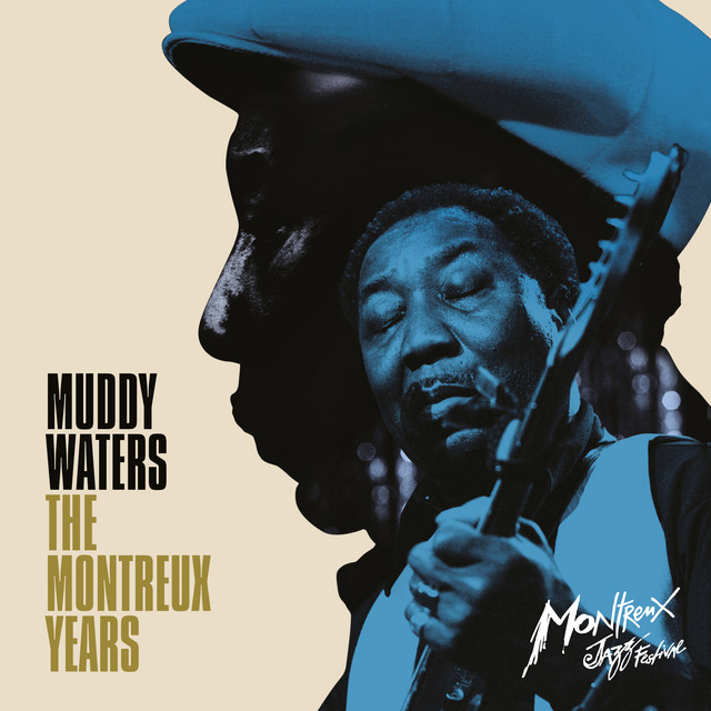 Muddy Waters  The Montreux Years :Replay