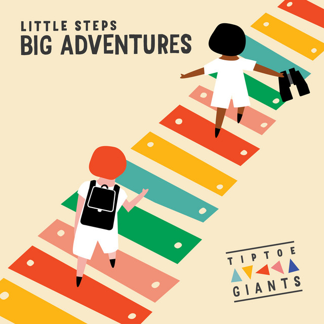 Little Steps Big Adventures by Tiptoe Giants