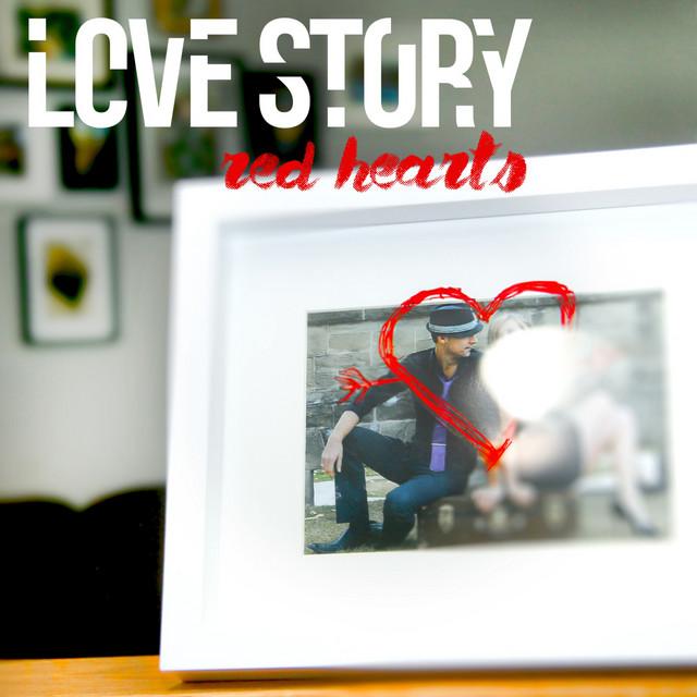 #LoveStory - #RedHearts