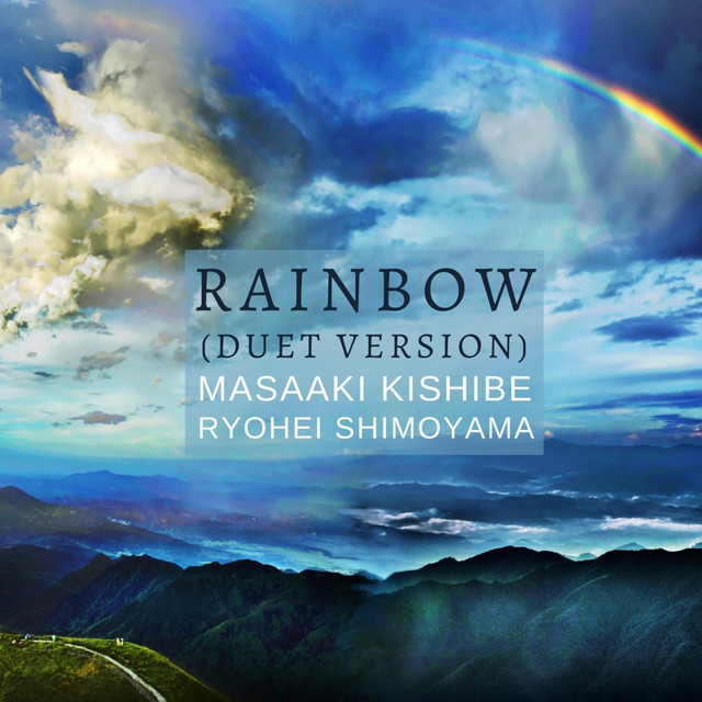 Rainbow - Duet Versionのサムネイル