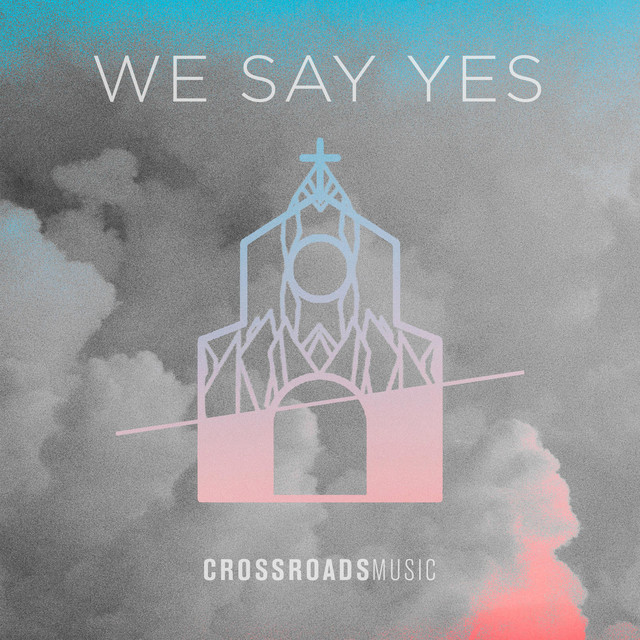 We Say Yes - Live Image
