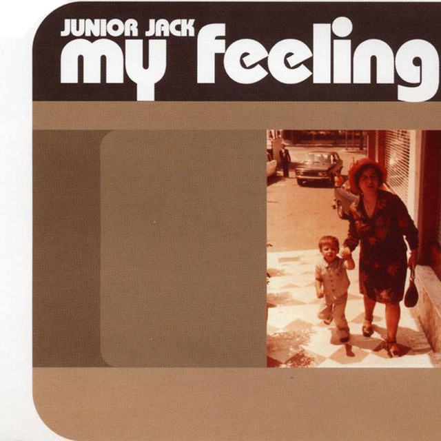 My feeling · Junior Jack