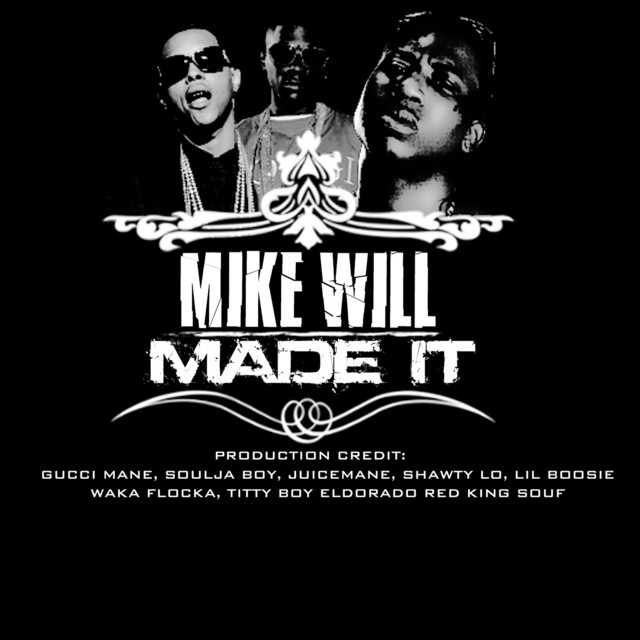 Mike WILL Made It (Klassiks)