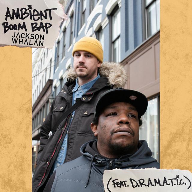 Ambient Boom Bap (feat. D.R.A.M.A.T.I.C.) Image