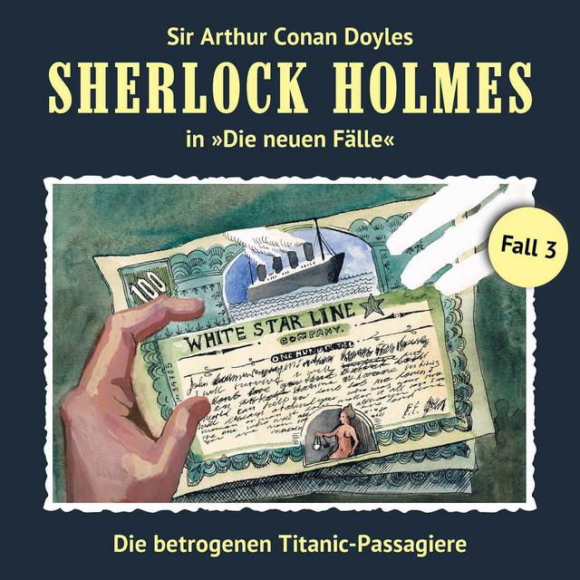 Die neuen Fälle, Fall 3: Die betrogenen Titanic-Passagiere Cover