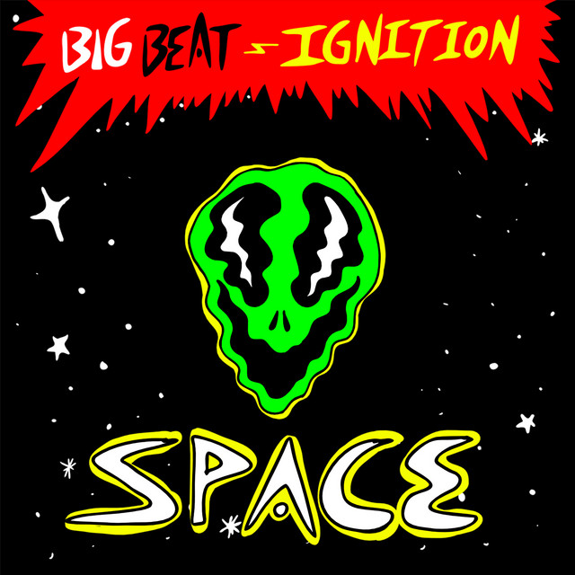 Big Beat Ignition: Space