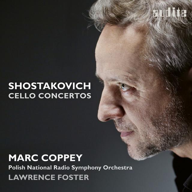 Album cover for Dmitri Shostakovich: Cello Concertos Nos. 1 & 2 by Dmitri Shostakovich, Marc Coppey, Polish National Radio Symphony Orchestra (NOSPR), Lawrence Foster