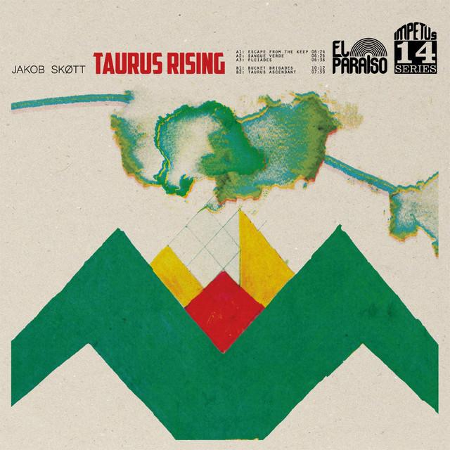 Taurus Rising Album By Jakob Skott Spotify