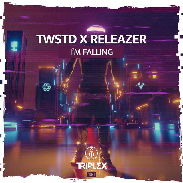 TWSTD X Releazer - I'm Falling Image