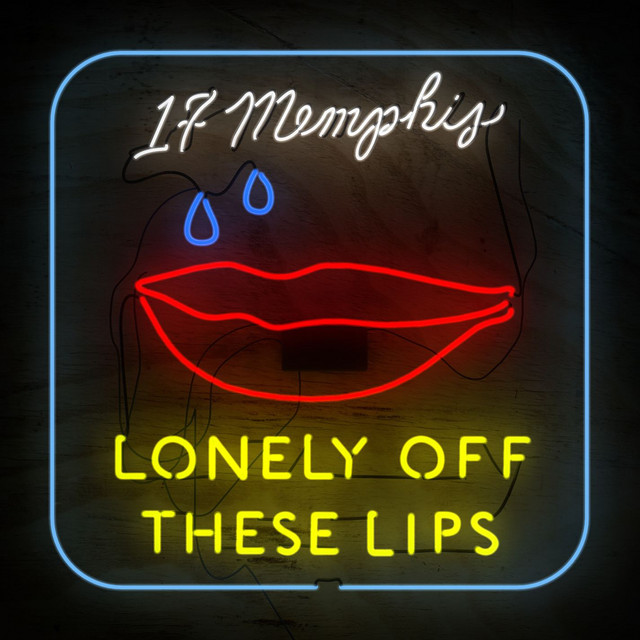 Lonely Off These Lips