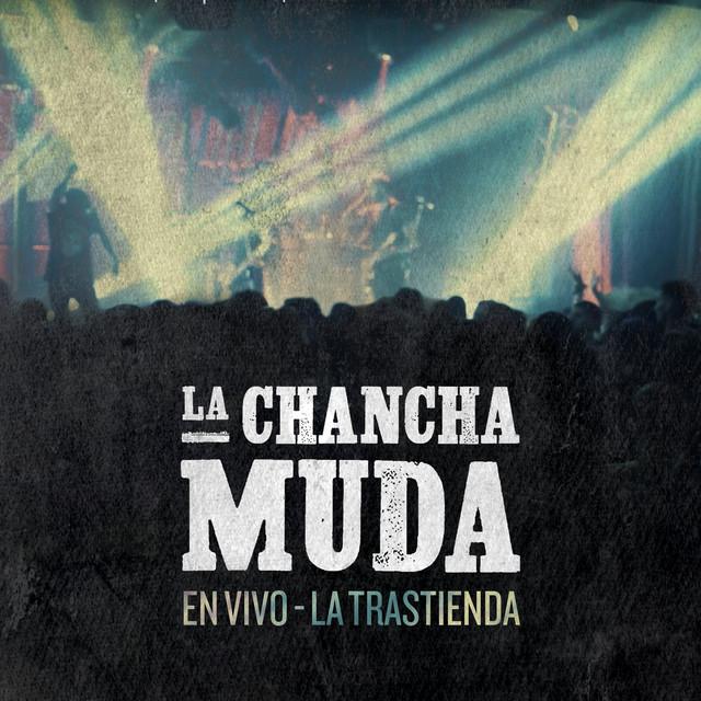 La Chancha Muda (En Vivo, La Trastienda)
