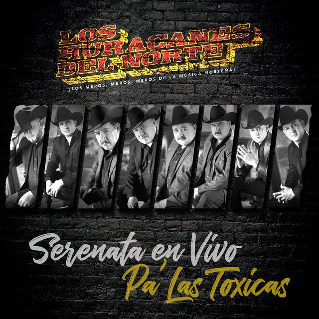 Serenata En Vivo Pa' Las Toxicas