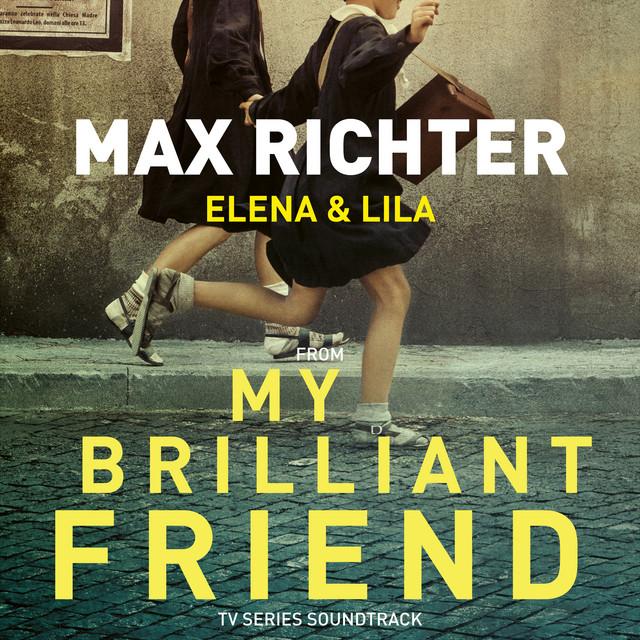 "Elena & Lila - From ""My Brilliant Friend"" TV Series Soundtrack"