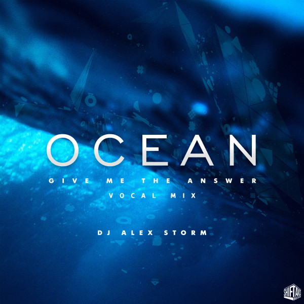 Ocean: Give Me The Answer (Vocal Mix)