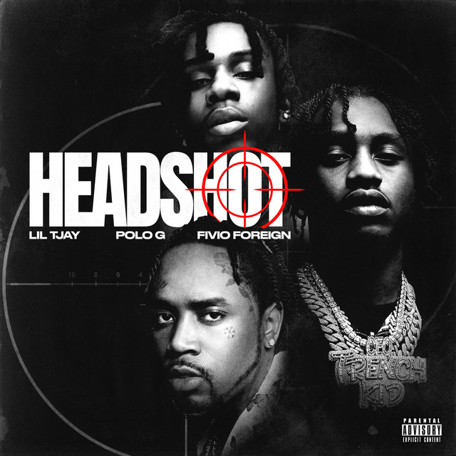 Headshot (feat. Polo G & Fivio Foreign)