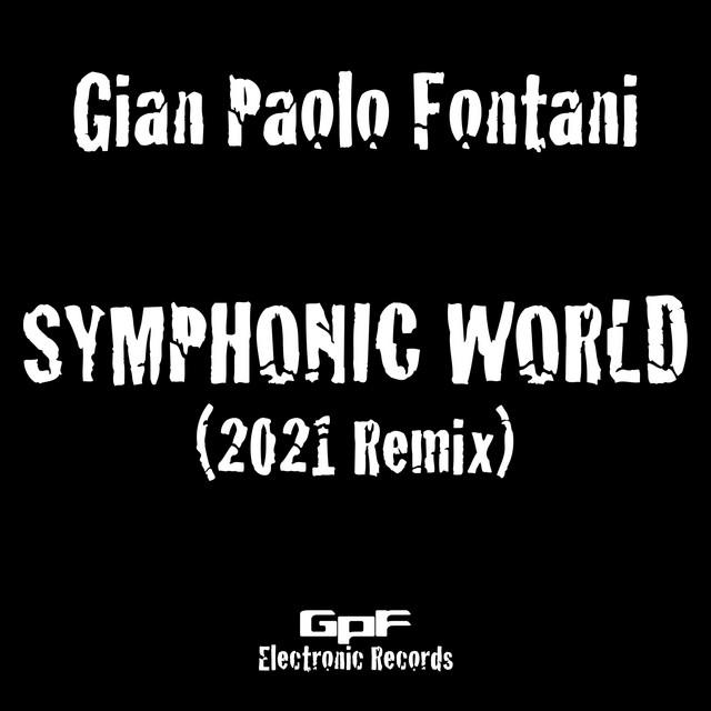 Symphonic World (2021 Remix)