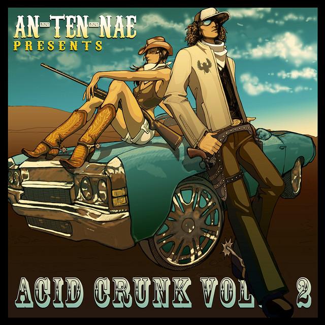 An-ten-nae Presents Acid Crunk Vol. 2