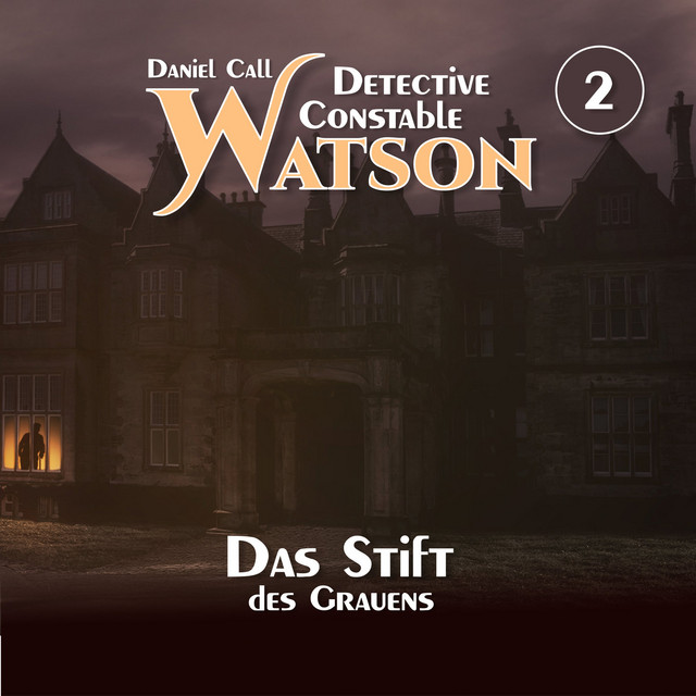 Detective Constable Watson Teil 2 - Das Stift des Grauens Cover