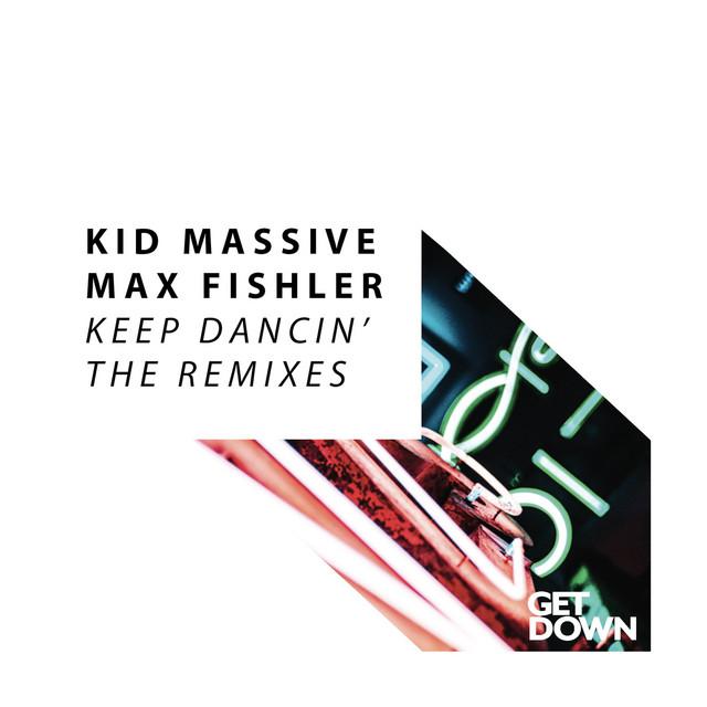 Keep Dancin' (The Remixes)