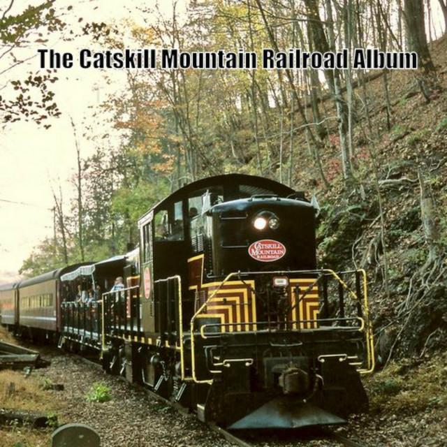 The Catskill Mountain Railroad Album