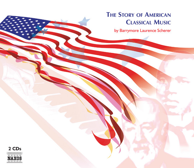 Story Of American Classical Music (The)