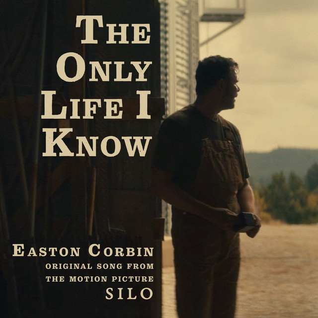 """The Only Life I Know (From the Motion Picture """"Silo"""")"""