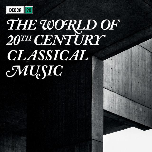 The World Of Twentieth Century Classical Music