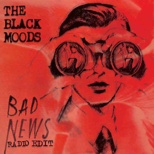 Bad News (Radio Edit)
